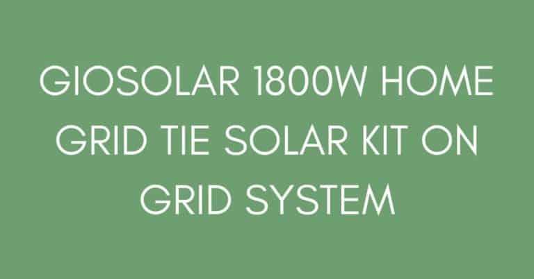 Giosolar 1800W Home Grid Tie