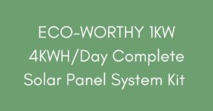 ECO-WORTHY 1KW 4KWH/Day Complete Solar Panel System Kit