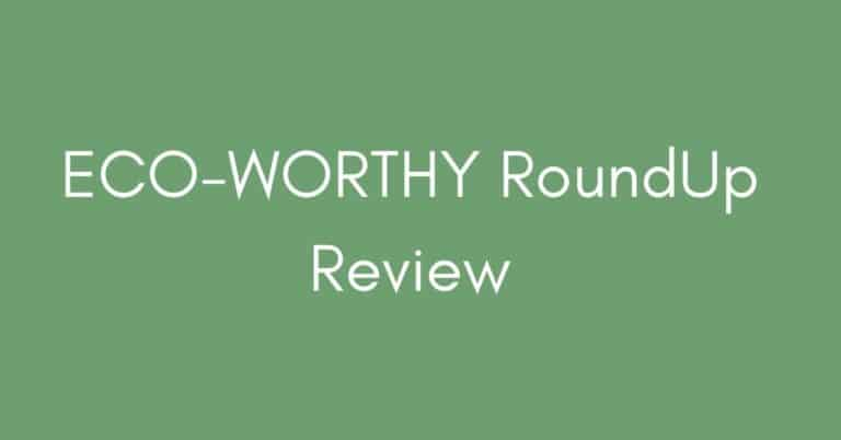 Eco-worthy roundup review