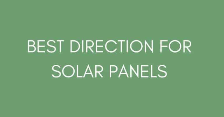 Best direction for solar panels
